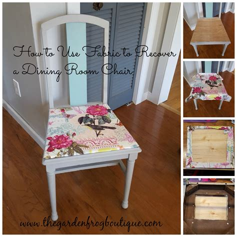 fabric to recover dining room chairs how to use fabric to recover a dining room chair the