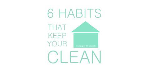 clean habits clean house clean house habits