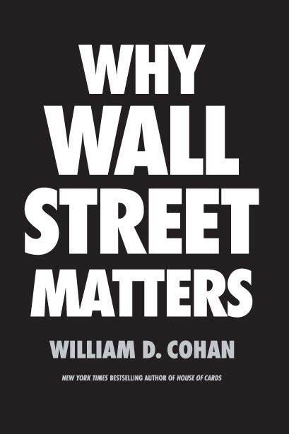 why matters book books 187 william cohan