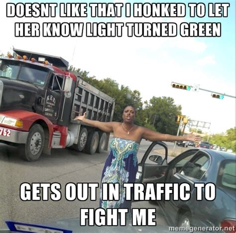 Traffic Meme - keeping it real goes wrong when quotes quotesgram