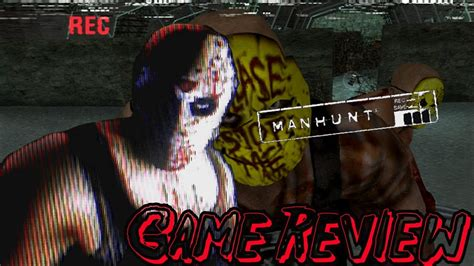 manhunt game review youtube