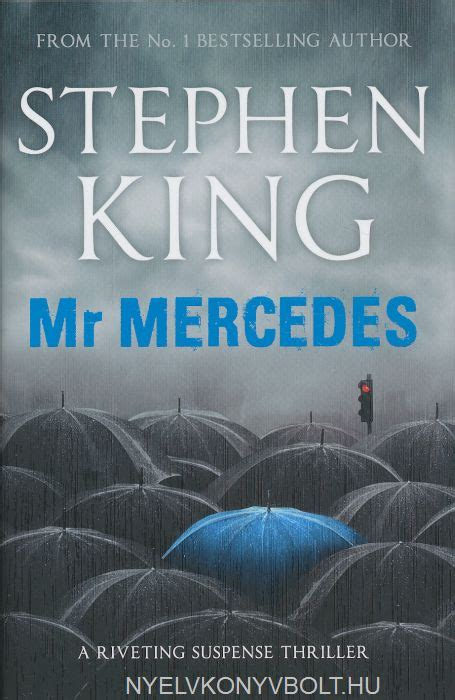 by stephen king mr stephen king mr mercedes nyelvk 246 nyv forgalmaz 225 s nyelvk 246 nyvbolt nyelvk 246 nyv forgalmaz 225 s