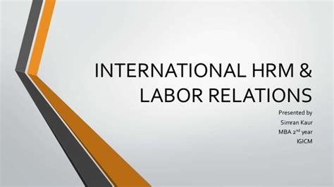 Mba International Relations by International Hrm Labor Relations