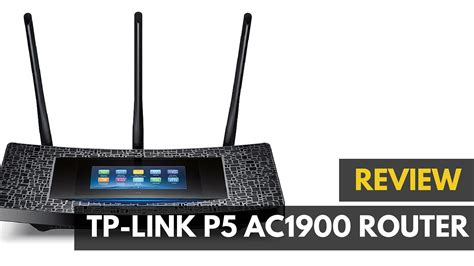 best wireless router review tp link p5 ac1900 wireless router review