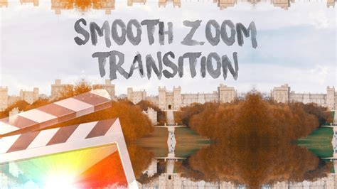 final cut pro zoom transition smooth zoom transition tool final cut pro x youtube