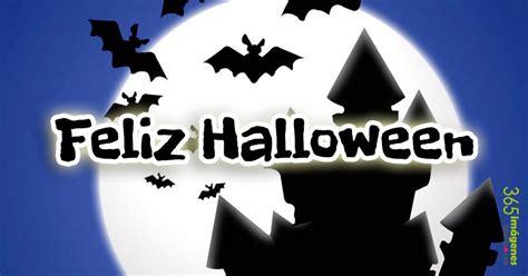 imagenes de feliz halloween feliz halloween 365 im 225 genes bonitas