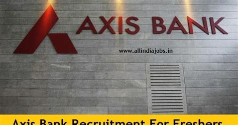 Tomorrow Walkins In Bangalore For Mba Finance Freshers by Axis Bank Recruitment 2017 2018 Clerk Po And So Vacancies
