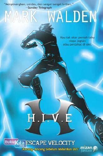 Escape Velocity Hive 3 Walden bukukita hive 3 escape velocity toko buku