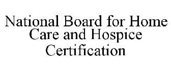 national board for home care and hospice certification