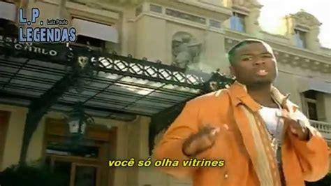 50 cent window shopper 50 cent window shopper clean legendado paulinho