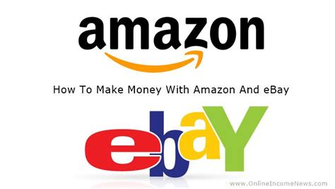 How To Make Money Online Ebay - how to make money with amazon and ebay 700 215 395 online income news
