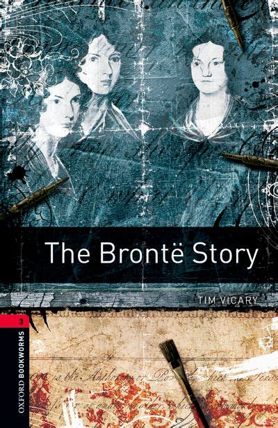 oxford bookworms library level 0194620921 oxford bookworms library third edition stage 3 the bronte story stage 3 by tim vicary on