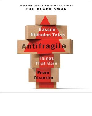 antifragile things that gain taleb nassim nicholas antifragile things that gain from disorder все для студента