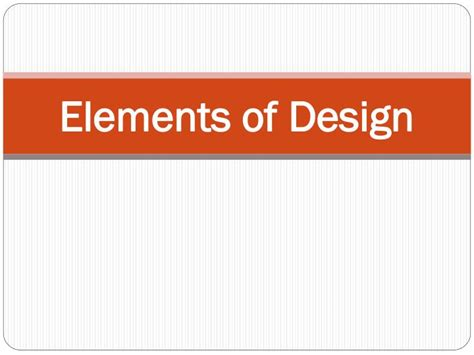design elements ppt ppt elements of design powerpoint presentation id 2116119
