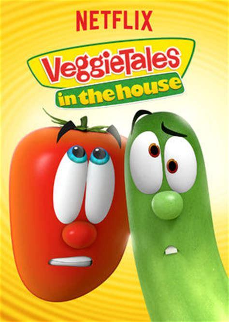 veggietales in the house veggietales in the house on netflix flixsearch io