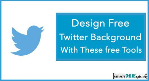 layout twitter meaning design free twitter background with these free tools