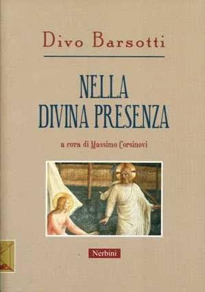 divo barsotti libri oranti di strada novit 224 in biblioteca divo barsotti