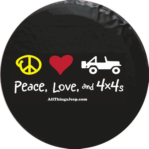 Jeep Tire Covers Is All Things Jeep Quot Peace And 4x4s Quot Tire Cover By