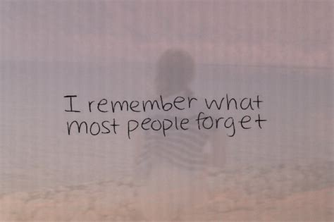 I Remember It Like It Was Yesterday Quotes