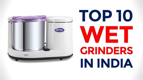 best table 2017 10 best table top grinders in india with price 2017