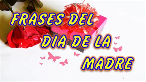 imagenes con frases bonitas para las madres is available when the video has been rented 10 frases del