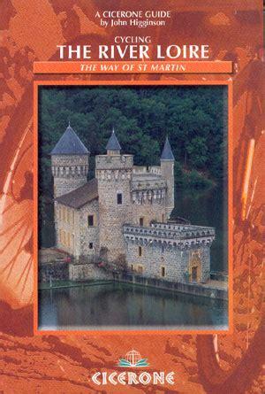 libro by the river piedra librer 237 a desnivel cycling the river loire john higginson