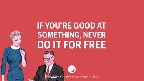 design is never done 10 sarcastic design for free quotes for interior