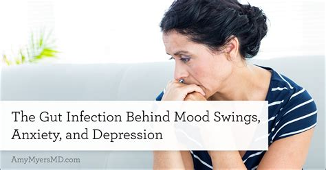 zoloft and mood swings the gut infection behind mood swings anxiety and