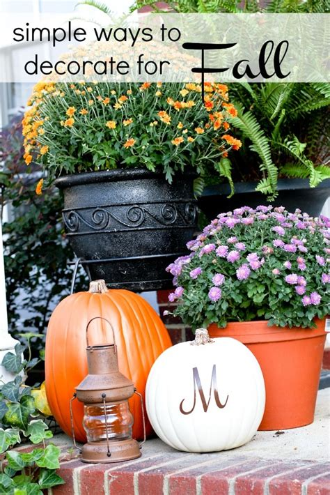 simple ideas to decorate for fall somewhat simple