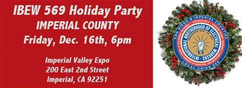 tattoo expo imperial valley ibew 569 holiday party imperial county ibew 569