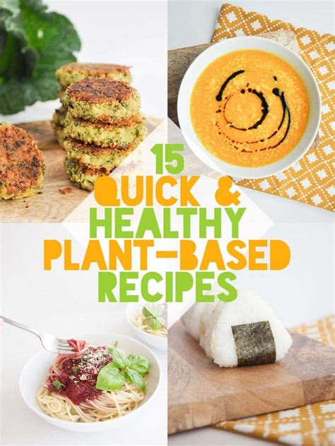 real food really fast delicious plant based recipes ready in 10 minutes or less books 15 healthy plant based recipes elephantastic vegan