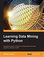 learning data mining  python  robert layton