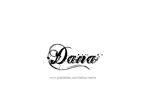 dana tattoo name designs