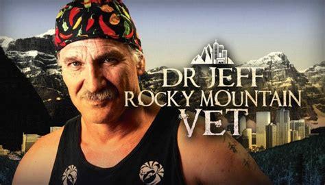 dr jeff rocky mountain vet  episodes coming  april