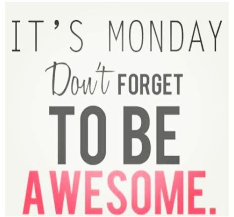 Positive Monday Meme - 17 best monday morning quotes on pinterest monday