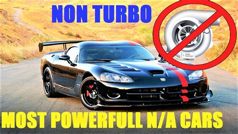 Most Powerful Car Engines by The 10 Most Powerful Naturally Aspirated Car Engines