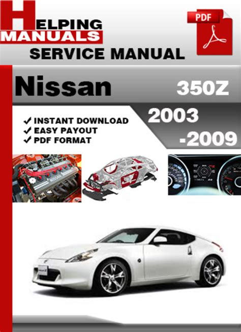 2006 nissan 350z factory service manual complete 4 volume set factory repair manuals helping manuals nissan 350z 2003 2009 z33 service manual