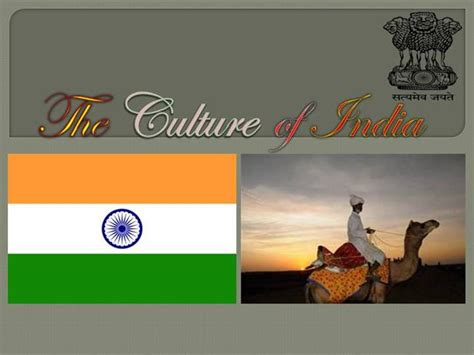 Ppt Of Indian Culture The Culture Of India Authorstream