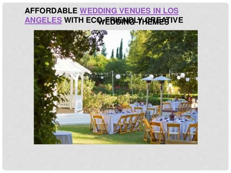 affordable weddings in los angeles affordable wedding venues in los angeles with eco friendly