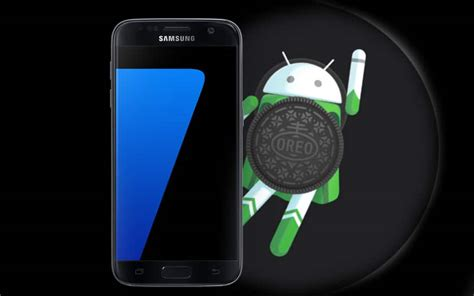 Android Oreo Samsung S7 by Galaxy S7 Et S7 Edge La Mise 224 Jour Android Oreo Est