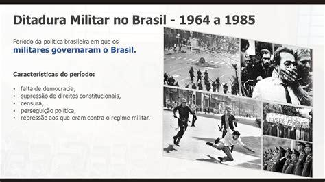 A Ditadura Militar E A ditadura militar no brasil a ppt carregar