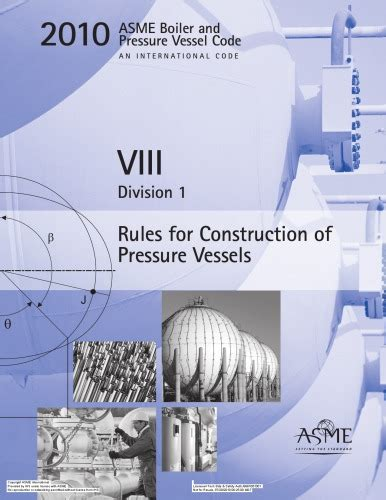 asme bpvc section viii rules for construction of pressure vessels download asme bpvc 2010 section viii division 1 rules