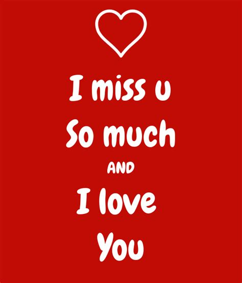 images i miss you so much i miss u so much and i love you poster tdsr keep calm