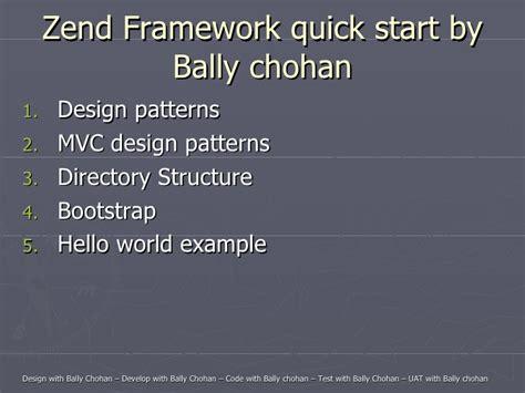 design pattern e framework bally chohan open source bally chohan zend frame work