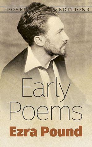 Early Poems early poems by ezra pound reviews discussion bookclubs