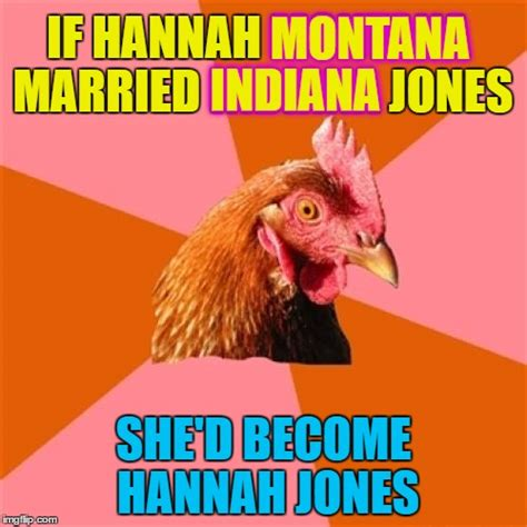 Montana Meme - indiana jones imgflip