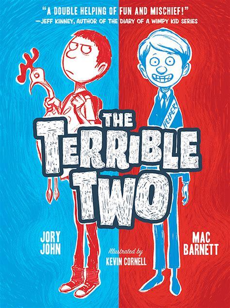 Children S Book 2 universal options children s book the terrible two exclusive reporter