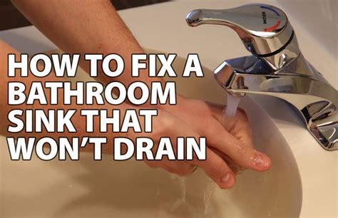 sink won t drain bathroom sink won t drain home design ideas and inspiration
