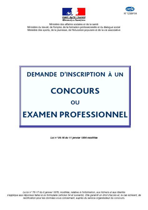 Lettre De Demande D Inscription à Un Concours Demande D Inscription 224 Un Concours Ou 224 Un Examen Professionnel Formulaire Cerfa Documentissime