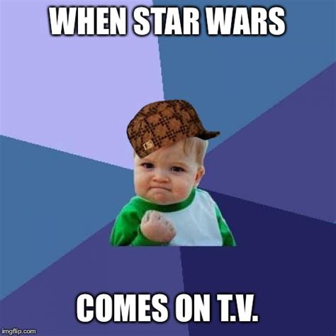 Star Wars Meme Generator - success kid meme imgflip